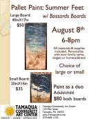 8-8-2017, Pallet Paint, Summer Feet, w Bossards Boards, at Tamaqua Community Arts Center, Tamaqua